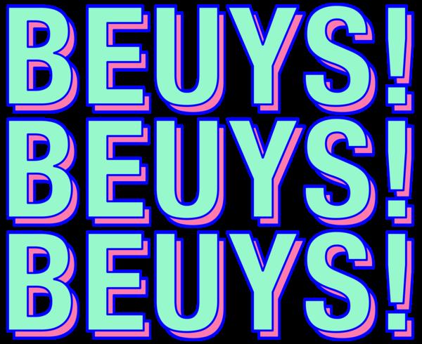Beuys Beuys Beuys